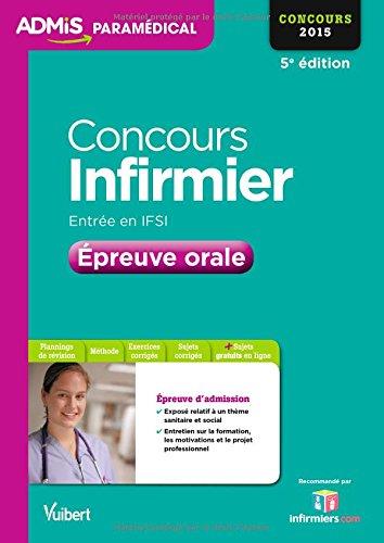 Concours Infirmier - Entrée en IFSI - Épreuve orale - Concours 2015