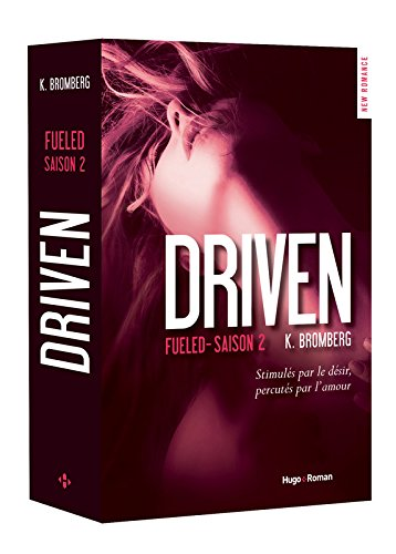 Driven Saison 2 Fueled (02) par K Bromberg