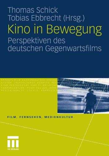 kino-in-bewegung-perspektiven-des-deutschen-gegenwartsfilms-film-fernsehen-medienkultur