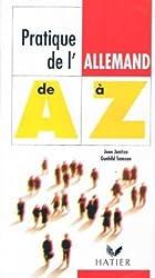 La pratique de l'allemand de A à Z