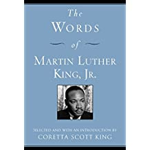 The Words of Martin Luther King, Jr.: Second Edition (Newmarket Words Of Series)