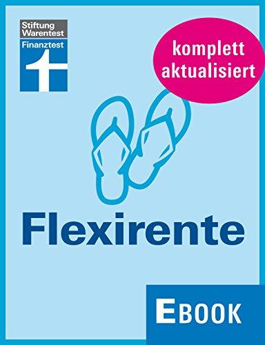 Flexirente: Früher in Rente ohne Abschläge