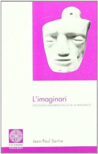 Imaginari, L' (Fil d'Ariadna) por Jean-Paul Sartre