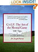 #5: GOLF: The Art of the Mental Game - Less Frustration, More Consistency, Lower Scores (TEXT ONLY EDITION)