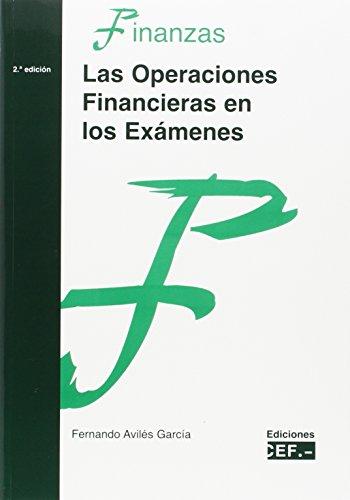 Las operaciones financieras en los exámenes por Fernando . . . [et al. ] Avilés García