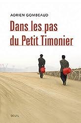 Dans les pas du Petit Timonier. La Chine, vingt ans après Deng Xiaoping: La Chine, vingt ans après Deng Xiaoping (H.C. ESSAIS) (French Edition)