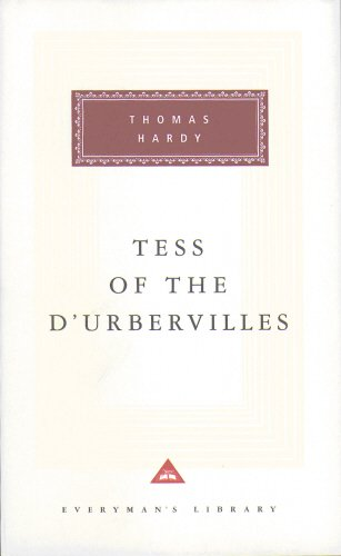 Tess Of The D'urbervilles (Everyman's Library Classics)