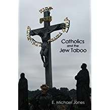 Catholics and the Jew Taboo (English Edition)
