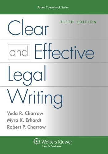Clear and Effective Legal Writing, Fifth Edition (Aspen Coursebook) 5th edition by Charrow, Veda R. (2013) Paperback