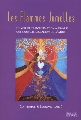 Les Flammes Jumelles : Une voie de transformation à travers une nouvelle dimension de l'amour