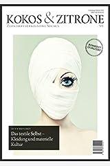 Kokos & Zitrone – Zeitschrift für kognitive Nischen #1: Schwerpunkt: Kleidung und materielle Kultur Taschenbuch