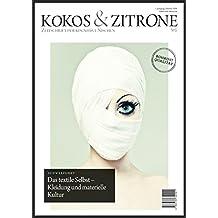 Kokos & Zitrone – Zeitschrift für kognitive Nischen #1: Schwerpunkt: Kleidung und materielle Kultur