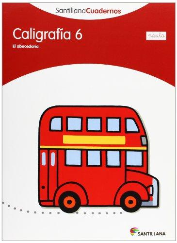 CALIGRAFÍA 6 PAUTA SANTILLANA CUADERNOS - 9788468012148