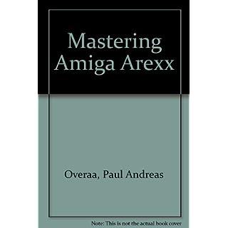 Mastering Amiga Arexx