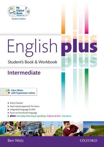 English plus. Intermediate. Student's book-Workbook. Per Per le Scuole superiori. Con CD Audio