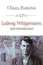 Ludwig Wittgenstein, une introduction de Chiara PASTRORINI