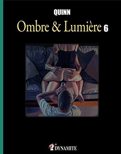 Ombre & Lumière - Tome 6 (06)