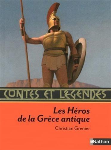 Contes et légendes : Les Héros de la Grèce antique