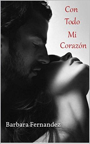 Con Todo mi Corazón (The Dalton's Brothers nº 1)