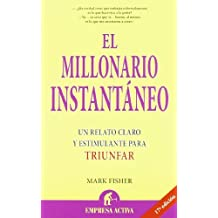 El Millonario Instantaneo (Spanish Edition) by Mark Fisher (2002-10-07)