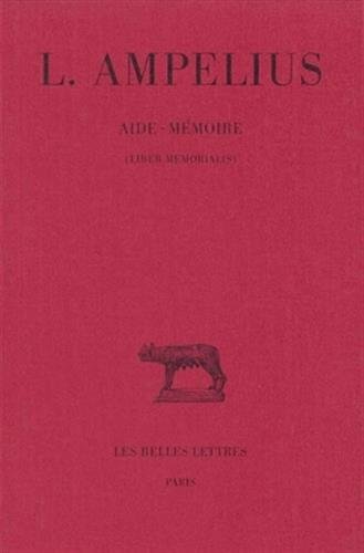 Aide-Memoire (Liber Memorialis) (Collection Des Universites de France Serie Latine) par Marie-Pierre Arnaud-Lindet