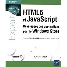 HTML5 et JavaScript - Développez des applications pour le Windows Store
