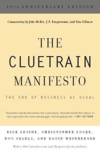 The Cluetrain Manifesto: 10th Anniversary Edition (English Edition)