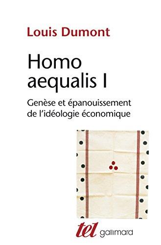 Homo aequalis I: Genèse et épanouissem...
