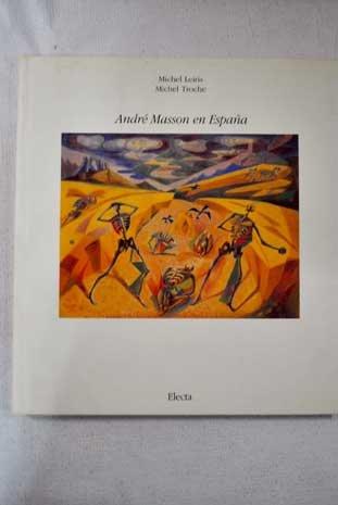 Andre Masson En Espana