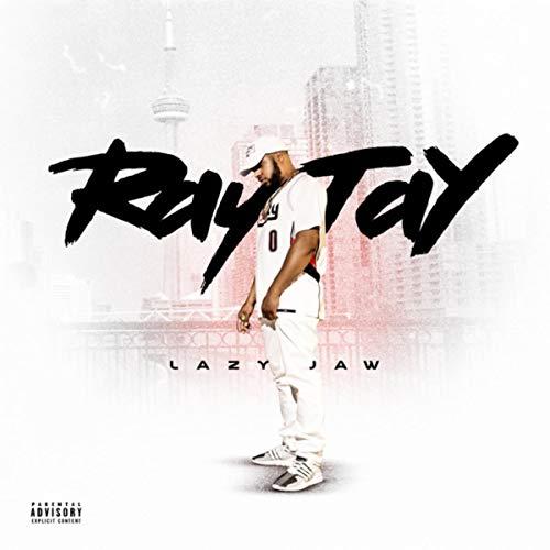 Ray Tay [Explicit]