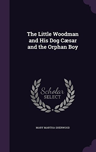the-little-woodman-and-his-dog-caesar-and-the-orphan-boy