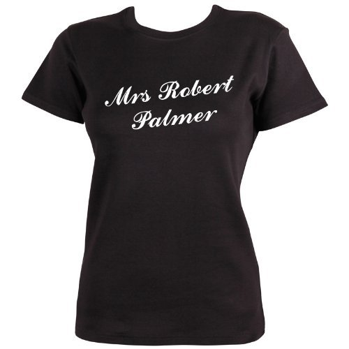 Mrs Robert Palmer T-shirt