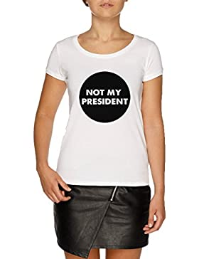 Jergley Not My President Camiseta Blanco Mujer | Women's White T-Shirt