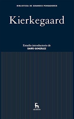 Kierkegaard (Biblioteca Grandes Pensadores nº 9) por Søren Kierkegaard