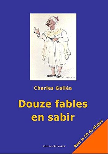 Douze fables en sabir (CD inclus)