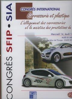 Carrosserie et Plastique : l'Allegement des Carrosseries et le Maintien des Prestations du Vehicule,