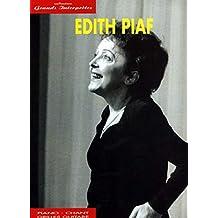 Edith Piaf : collection grands interprètes (Chant + Piano + Accords)