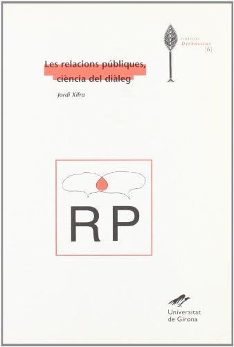 Les relacions públiques, ciència del diàleg (Diversitas)
