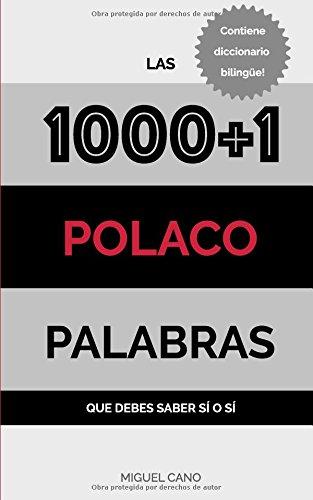 Polaco: Las 1000+1 Palabras que debes saber sí o sí por Miguel Cano