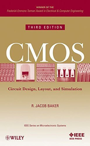 CMOS Circuit Design, Layout, and Simulation, 3rd Edition (IEEE Press Series on Microelectronic Systems) by R. Jacob Baker (2010-09-07)