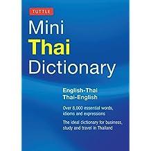 Tuttle Mini Thai Dictionary: Thai-English / English-Thai (Tuttle Mini Dictiona)