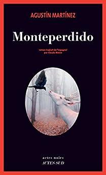 Monteperdido par [Martinez, Agustin]