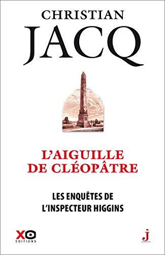 Les enquêtes de l'inspecteur Higgins - tome 25 L'aiguille de Cléopâtre (25)
