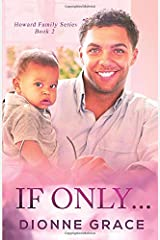 If Only... (Howard Family Series) Paperback