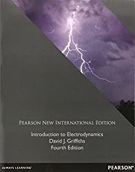 Introduction to Electrodynamics by Griffiths, David J. (2013) Paperback