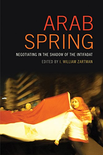 arab-spring-negotiating-in-the-shadow-of-the-intifadat-studies-in-security-and-international-affairs