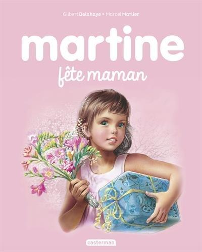 Martine fete maman - albums - t32 por Gilbert Delahaye