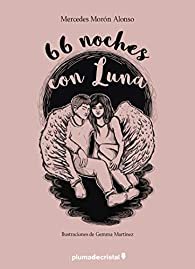 66 noches con Luna par  Mercedes Morón Alonso