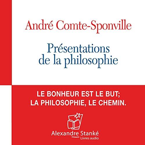 Présentation de la philosophie par André Comte-Sponville