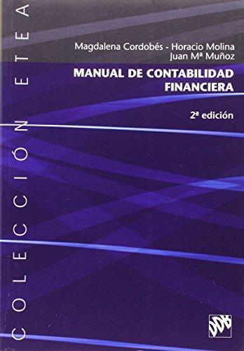 Manual de contabilidad financiera (ETEA) por Magdalena Cordobés Madueño